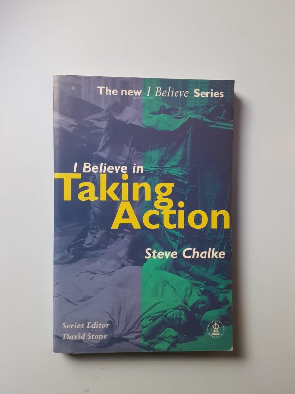 I BELIEVE IN TAKING ACTION
