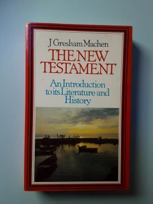 THE NEW TESTAMENT AN INTRODUCTION TO ITS LITERATURE AND HISTORY