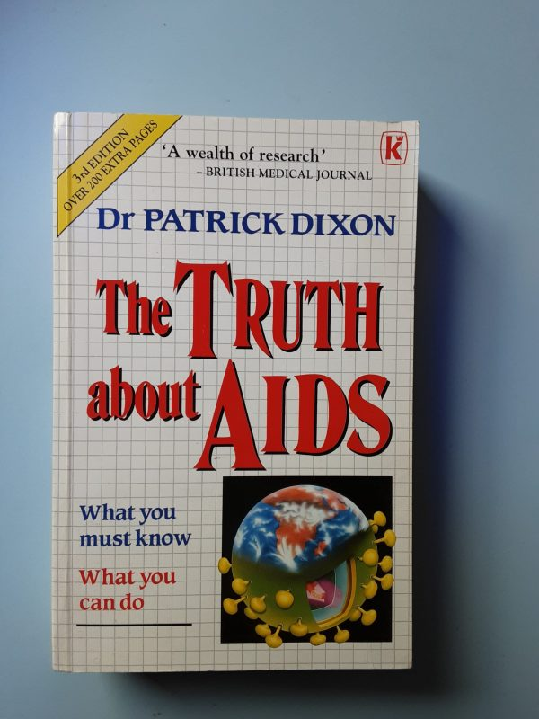 THE TRUTH ABOUT AIDS