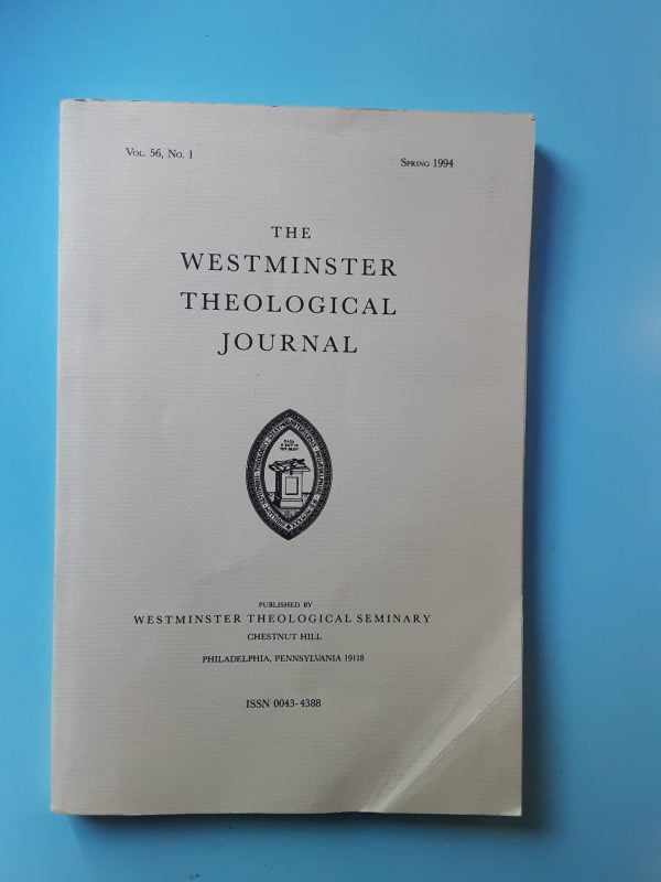 THE WESTMINSTER THEOLOGICAL JOURNAL VOL. 56 N. 1