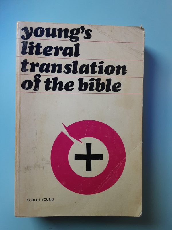 YOUNG'S LITERAL TRANSLATION OF THE BIBLE