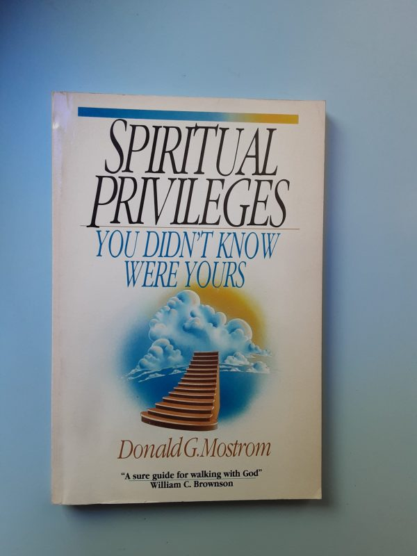 SPIRITUAL PRIVILEGES YOU DIDN'T KNOW WERE YOURS