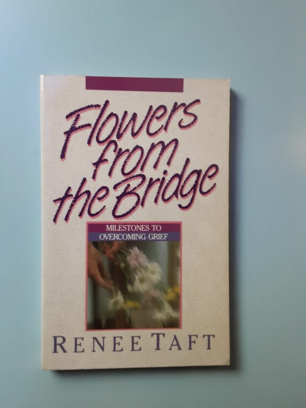 FLOWERS FROM THE BRIDGE