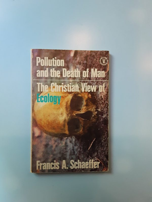 POLLUTION AND THE DEATH OF MAN