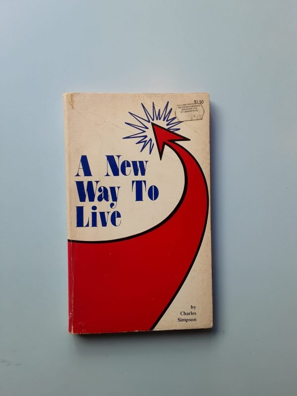 A NEW WAY TO LIVE
