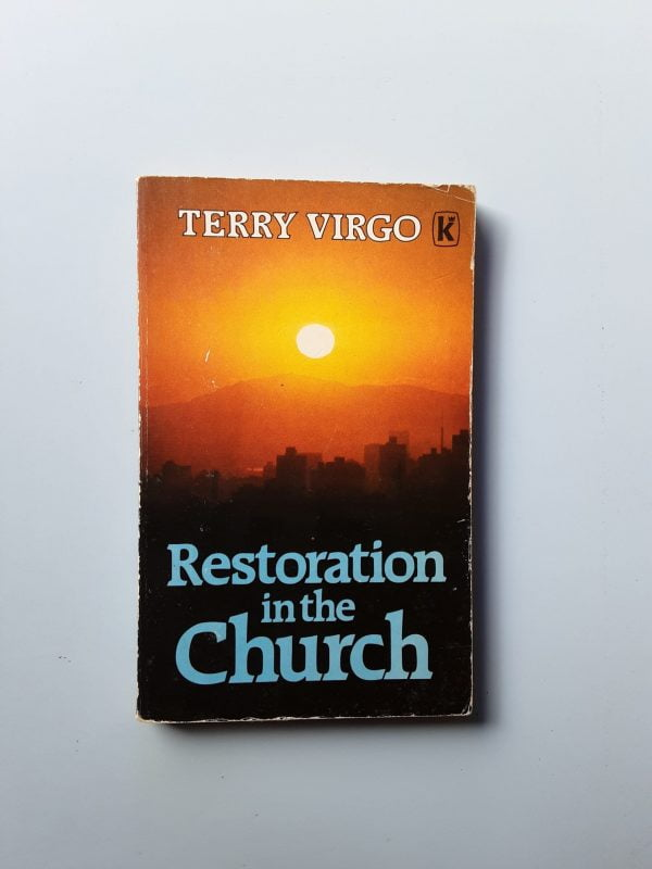 RESTRORATION IN THE CHURCH