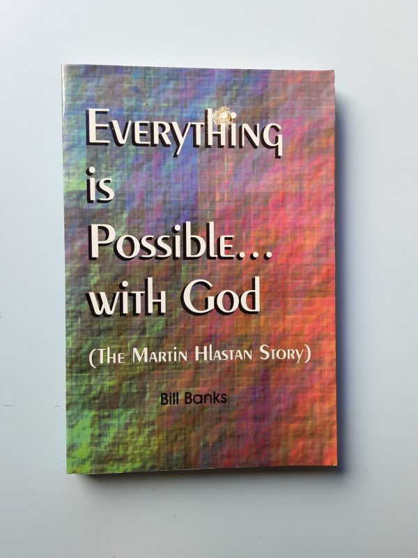 EVERYTHING IS POSSIBLE... WITH GOD